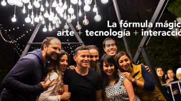 La fórmula mágica: arte + tecnología + interacción